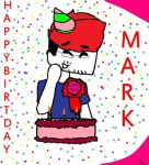 Happy birthday Mark by SepticPlierWaffles