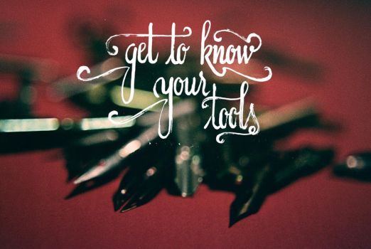 Get to know your tools by Anotheroutsider
