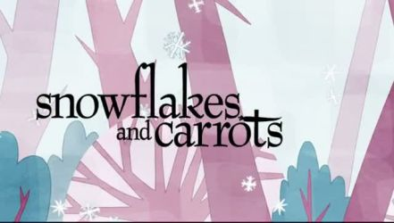+ SNOWFLAKES AND CARROTS +