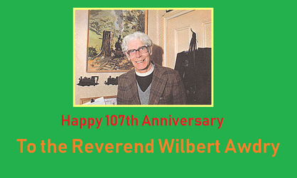 Happy 107th Anniversary to the Reverend W. Awdry by Pikachu-Train