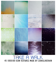 Take A Walk by lookslikerain