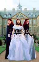 [ Wattpad Cover ] - Faking Royalty by ineffablely