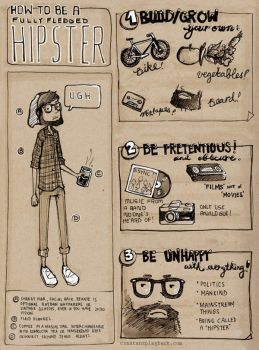 How to be a Fully Fledged Hipster by rubberyjido