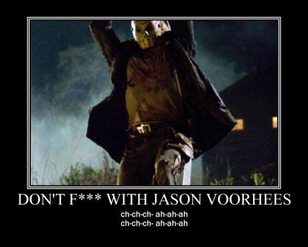 Don't F with Jason Voorhees by Volts48