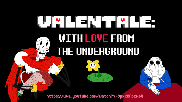 VALENTALE - With LOVE from THE UNDERGROUND by Cassandrina