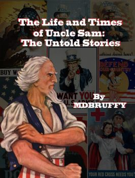 The Life and Times of Uncle Sam by mdbruffy