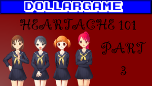 Dollargame - Heartache 101 Part 3 Thumbnail by Dollarluigi