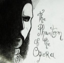 Phantom of the Opera is there by Galaad-Phantom