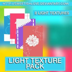 Light Texture Pack by Sweetishlove