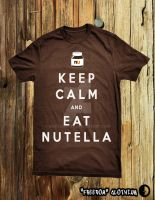 KEEP CALM AND EAT NUTELLA by mustang-GT