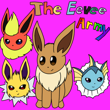 The Eevee Army by HappyNinjaPichu