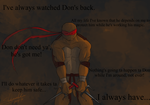 I've always watched Don's back... by Sherenelle