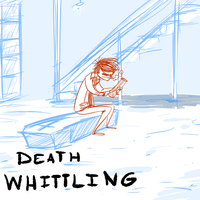 THE DEATH WHITTLE by Johnny-A-Wall