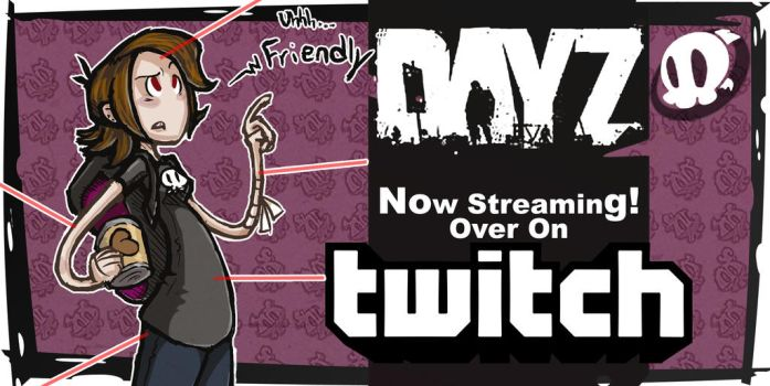 Title Card: Streaming DayZ by CluelesssEvil