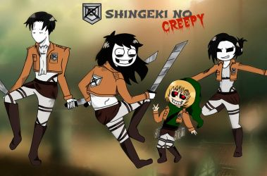 Shingeki no CREEPY by CreepyAdventures