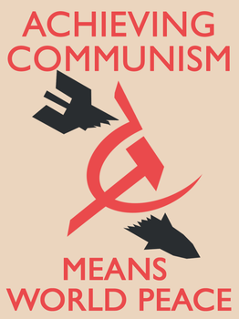 Communism Means Peace by Party9999999