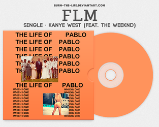 FLM - Kanye West (feat. The Weeknd) [Single] by Burn-the-life