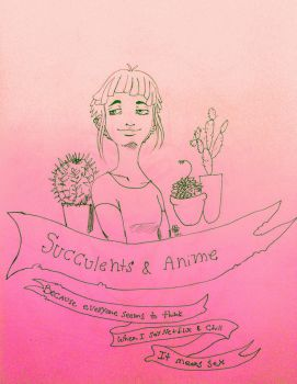 Succulents and Anime for Valentines Day by SunflowerInTheRain