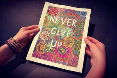 Never Give Up Colored  by Eveint