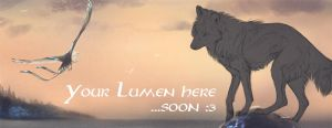 Your Lumen here by areot