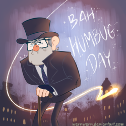 Happy Bah Humbug Day by wernwern
