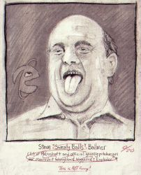 Steve 'Sweaty Balls' Ballmer - Drawing Sketch by rware