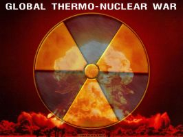 Global Thermo-Nuclear War by BlackEagle123