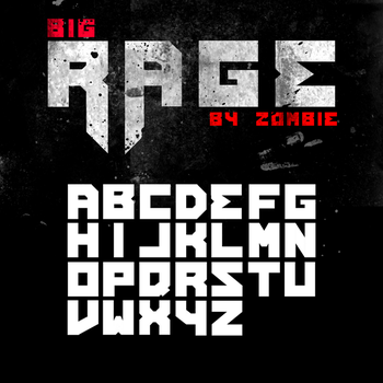 Big Rage font by ZoMbiE-by