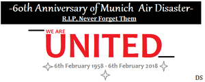 60th Anniversary of Munich Air Disaster by DazzyADeviant