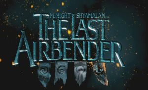 The Last Airbender poster by PapaDeChujoh64