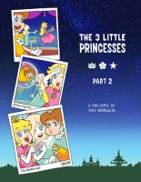 The 3 Little Princesses part 2, page 2 by TheBourgyman
