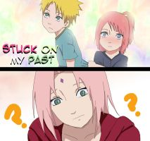 Narusaku- Stuck on my past (spoiler) by CaiLiDeVeL
