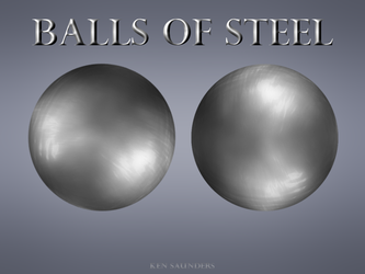 BALLS OF STEEL by KenSaunders