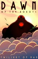 Dawn of the Robots by MurderousAutomaton