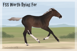 FSS Worth Dying For by PhantomHorse96