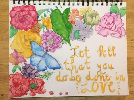 Let All That You Do Be Done In Love | Watercolor by DixieLuve