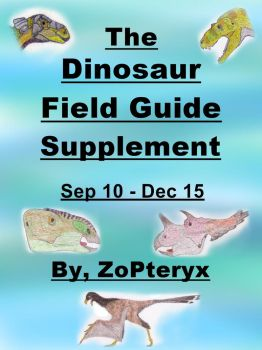 (2nd Ed.) The Dinosaur Field Guide Supplement by ZoPteryx