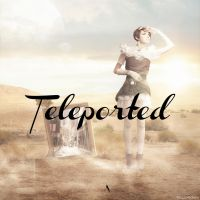 Teleported by veegee03
