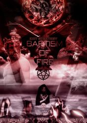Baptism of fire by cyrusdv