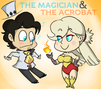 The Magician and The Acrobat by cailencrow