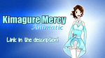 [SIA] Kimagure Mercy [LINK IN DESCRIPTION] by SparkleChord