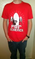 For Science shirt by TheCuraga
