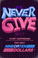 Never Give Up by choppre