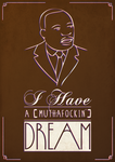 Martin Luther King - Muthaf***in Dream by Jayleloobee