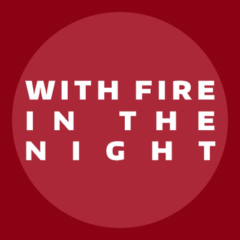 With Fire in the Night: Chapter 5 by Mystic-Cheetah