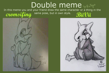 Double Meme by cromsifing