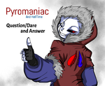 Pyromaniac Question/Dare and answer by sonicfangirl666