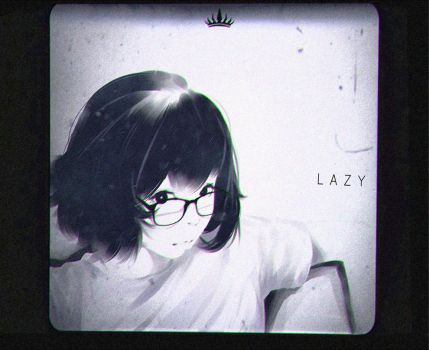 L A Z Y by AndrewAnimations