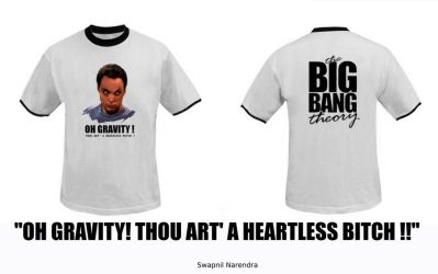 The Big Bang Theory T Shirt 2 by swapnilnarendra