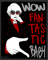 HS: Wow Fantastic Baby by CluelessCaptain